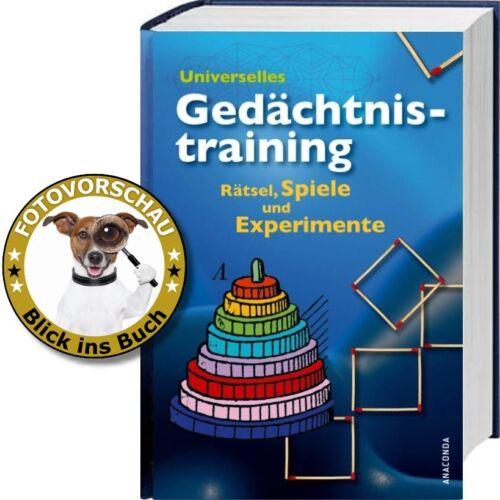 Universelles Gedächtnistraining - 400 Rätsel, Spiele, Kunststücke & Experimente