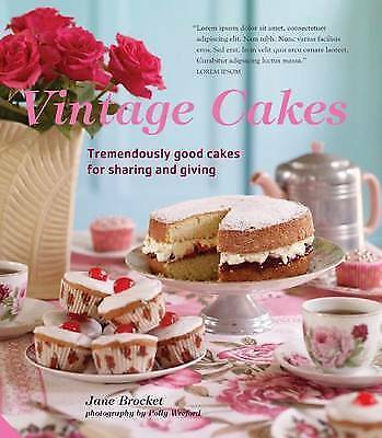1 of 1 - Vintage Cakes: More Than 90 Heirloom Recipes for Tremendously Good Cakes