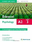 Edexcel A2 Psychology Student Unit Guide: Unit 3 New Edition Criminological and Child Psychology by Christine Brain (Paperback, 2012)