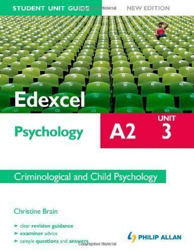 1 of 1 - Good, Edexcel A2 Psychology Student Unit Guide: Unit 3 New Edition          Crim