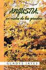 Angustia, En Medio de Las Pruebas by Gladys Jayes (Paperback / softback, 2010)