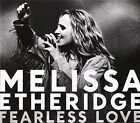 Fearless Love 0602527326429 by Melissa Etheridge CD