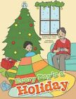 Every Day's a Holiday 9781481786645 by London Students of SFX College Book
