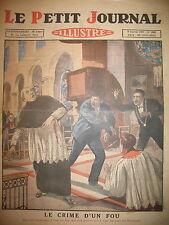 NANTES CRIME DE LA FOLIE CHIEN DE BERGER ET NITROGLYCERINE LE PETIT JOURNAL 1927