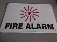 New, Fire Alarm Sign, 7 X 10in, R And Bk/wht 9cn41 (d67m)