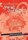 Sharing Your Faith by Chip Kendall, Helen Kendall (Paperback, 2014)