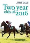 Two Year Olds of 2016 by Steve Taplin (Paperback, 2016)