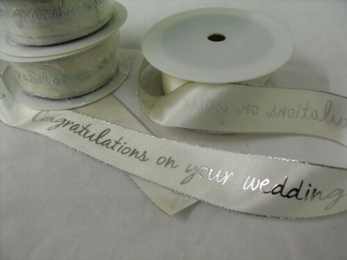 CONGRATULATIONS ON YOUR WEDDING DAY 15 OR 32MM IVORY RIBBON WITH SILVER EDGING