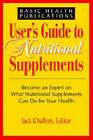 User'S Guide to Nutritional Supplements by Jack Challem (Paperback, 2003)