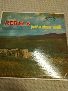 Rebels-Just-A-Closer-Walk-Southern-Gospel-LP-22R