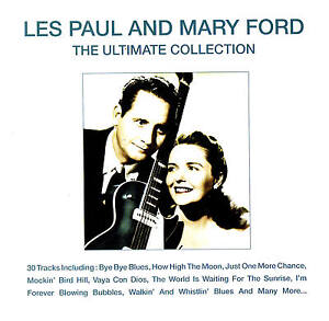 LES-PAUL-amp-MARY-FORD-034-The-Ultimate-Collection-034-30-Tracks-CD-NEU-amp-OVP-Delta-2006