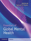 Essentials of Global Mental Health by Cambridge University Press (Hardback, 2014)