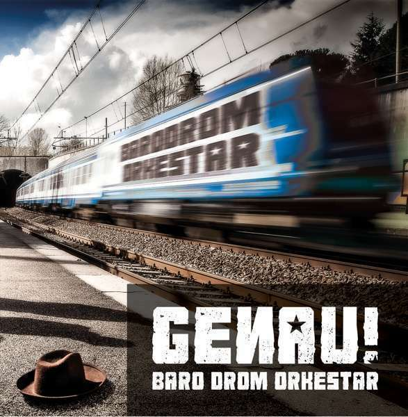 Baro Drom Orkestar - Genau! Neuf CD