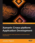 Xamarin Crossplatform Application Development by Jonathan Peppers (Paperback, 2014)