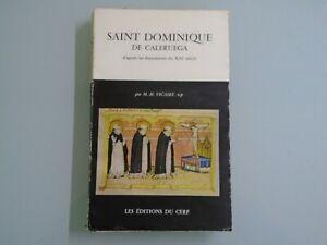 M-H-VICAIRE-ST-DOMINIQUE-DE-CALERUEGA-D-APRES-DOC-DU-XIIIe-SIECLE-ED-DU-CERF