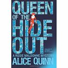 Queen of the Hide Out by Alice Quinn (Paperback, 2016)