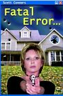 Fatal Error 9780595371679 by Scott Connors Paperback