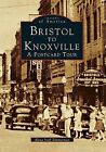 Bristol to Knoxville: A Postcard Tour by Elena Irish Zimmerman (Paperback / softback, 1996)