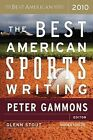 The Best American Sports Writing by Mariner Books (Paperback / softback, 2010)