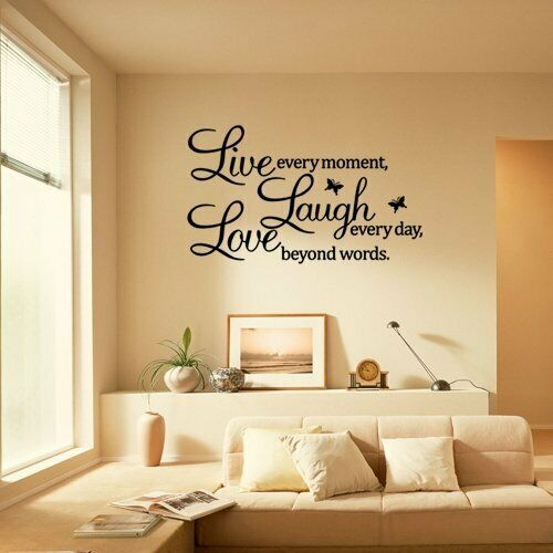 Live Every Moment Laugh Every Day Love Beyond Words Wall Art Sticker Decal Decor
