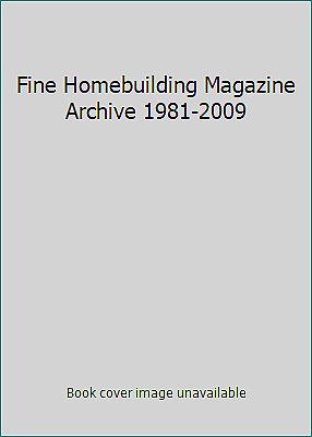 Fine Homebuilding Magazine Archive 1981