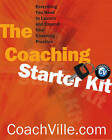 The Coaching Starter Kit: Everything You Need to Launch and Expand Your Coaching Practice by Coachville.com (Paperback, 2003)