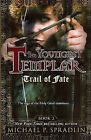 Trail of Fate by Michael P Spradlin (Hardback, 2010)