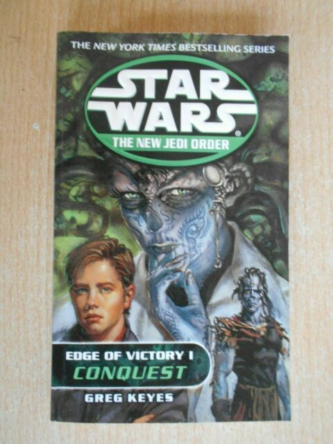 Star Wars The New Jedi Order Edge of Victory I (1) Conquest Greg Keyes