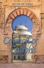 Council of Caliphs by Aidan De Vries (Paperback / softback, 2007)