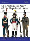 The Portuguese Army of the Napoleonic Wars: Pt.2: 1806-1815 by Rene Chartrand (Paperback, 2000)