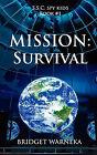 Mission: Survival by Bridget A Warneka (Paperback / softback, 2011)