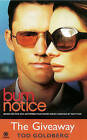 Burn Notice: Giveaway by Tod Goldberg (Paperback, 2010)