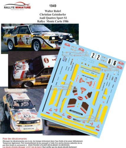 DECALS 1//43 REF 1949 AUDI SPORT QUATTRO S1 ROHRL RALLYE MONTE CARLO 1986 WRC