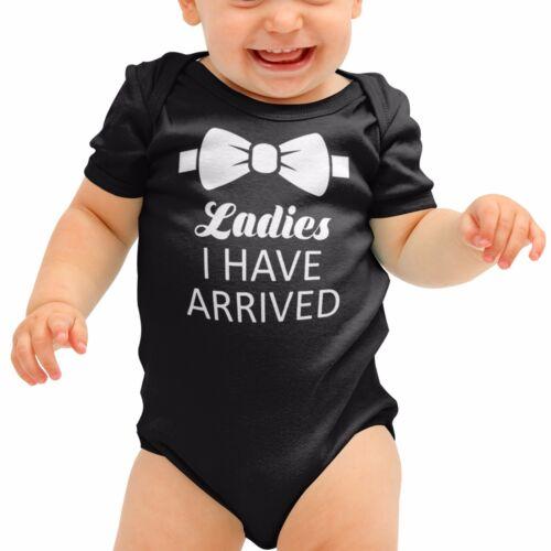 Ladies I Have Arrived Funny Tuxedo Baby Grow  Babygrow Rompie Body Suit B27
