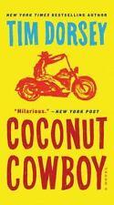 Serge Storms: Coconut Cowboy : A Novel 20 by Tim Dorsey (2016, Paperback)