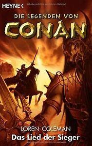 Das-Lied-der-Sieger-Die-Legenden-von-Conan-03-von-Loren-Buch-Zustand-gut