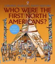 Usborne Starting Point History: Who Were the First North Americans?
