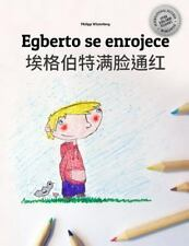 Egberto Se Enrojece/Ai Ge Bo Te Man Lian Tonghong : Libro Infantil para...