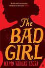 Bad Girl by Mario Vargas Llosa (Hardback, 2007)