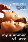 My Summer of Love by Helen Cross (Paperback, 2004)