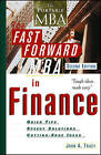 The Fast Forward MBA in Finance by John A. Tracy (Paperback, 2002)