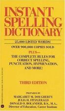 Instant Spelling Dictionary by Donald O. Bolander, Julia H. Fitzgerald and...