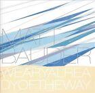 Weary Already of the Way by Matt Bauder (CD, Nov-2003, 482 Music)