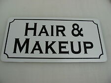 HAIR & MAKEUP Metal Sign 4 Play House Theater Back Stage Drama Class