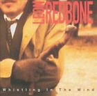 Whistling in the Wind by Leon Redbone (CD, Apr-1994, Private Music)