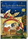 Ein Licht über Betlehem von Reinhard Abeln (2015, Gebundene Ausgabe)