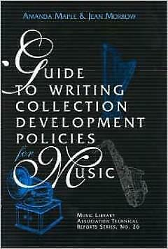 Guide to Writing Collection Development Policies for Music