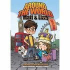 Around the World with Matt and Lizzy - England by Julie C Beemer (Paperback / softback, 2016)