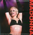 Madonna: The Illustrated Biography by Marie Clayton (Paperback / softback, 2010)