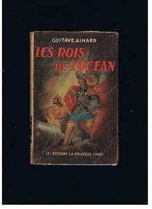 GUSTAVE-AIMARD-ed-LA-BRUYERE-034-LES-ROIS-DE-L-039-OCEAN-034-1948